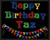 TAZ bday floor sign