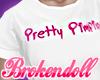 BD* Pretty Pimpin'