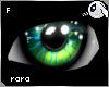 ~Dc) Rara Eyes F