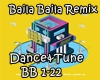 Baila Baila Remix Dance