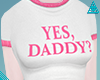 ◬ Yes Daddy Tee