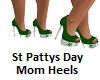 St Pattys Mom  Heels