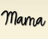 Mama Head sign