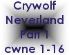 Crywolf-Neverland Part 1