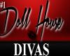 Doll House Divas Photo