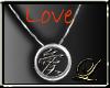 ~L~Chinese Symbol - Love