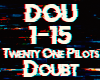 Twenty One Pilots-Doubt