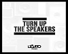 Turn Up The Speakers Mix