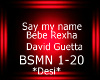 D! Say my name - BSMN