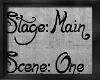 !Stage Main 1