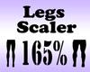 Legs Scaler 165%