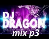 Dj dragon mic p3