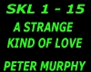 A Strange Kind Of Love
