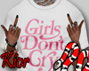 Girls Dont Cry