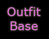 Outfit Base