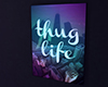 Thug Life pic.frame