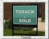 Toxack Real Estate Sign