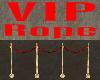 VIP Rope