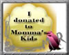 GOLD donate to tha kids!