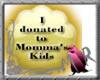 GOLD donate to tha kids!