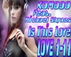 KOMODO-IS THIS LOVE