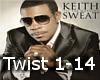 {J}Keith Sweat- Twisted