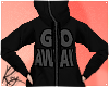 GO AWAY! Asocial Hood F