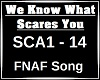 We Know What Scares You