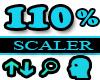 110% Scaler Head Resizer