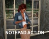 NOTEPAD ACTION