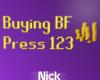 [N] Buying BF sign