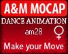 A&M *Make Your Move*