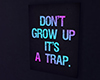 Don't grow Up!