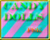 pk's Candy Dolls