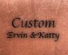 NN - Custom katty&Ervin