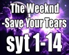 The Weeknd - Save Your T