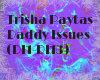 Trisha Paytas-Daddy