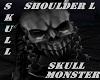 MONSTERSKULL Shoulder L