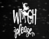 🖤 Witch Please Neon