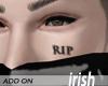 - Face Tattoo - Iri RIP