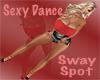Sexy Dance Sway spot