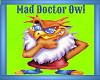 Mad Doctor Owl  Chandler