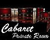 Cabaret Add Private Room