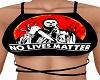 No Lives Matter Myers