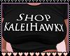 Shop KaleiHawkx