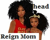 Kids Reign MOM head