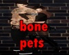 Bone Pets