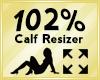 Calf Scaler 102%