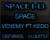 SPACE Venemy Dubstep