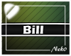 *NK* Bill (Sign)